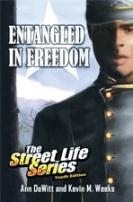 Entangled In Freedom:A Civil War Storyby Ann Dewitt & Kevin Weeks